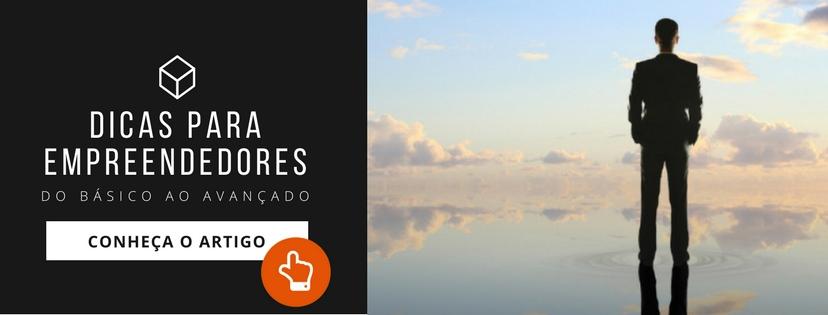 banner apresentando artigo Dicas para empreendedores - com a foto de um homem de costas olhando para o horizonte