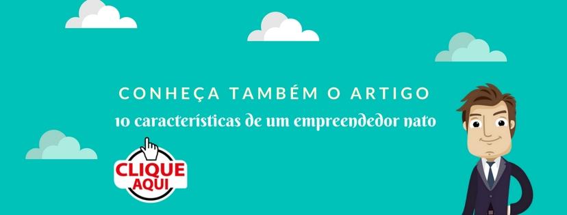 Banner com um cartoon apresentando o artigo 10 características de um empreendedor nato - do site partiuempreender